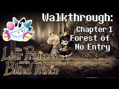 The Liar Princess & The Blind Prince Walkthrough | Forest of No Entry | All Petals & Flowers |