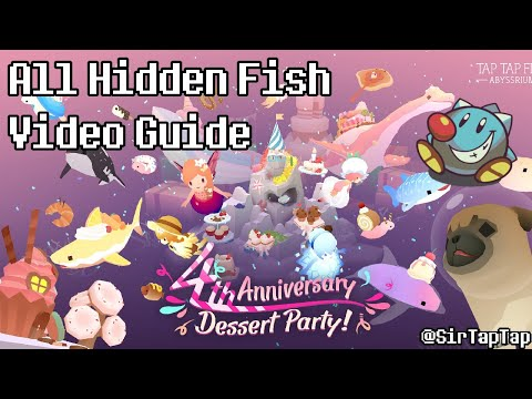 Tap Tap Fish AbyssRium | 4th Anniversary Event All Hidden Fish Guide & Fish Review (Dessert Party)