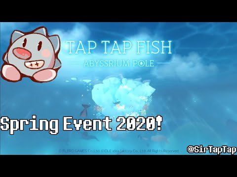 Tap Tap Fish AbyssRium Pole Spring Event 2020 All Hidden Fish Guide!