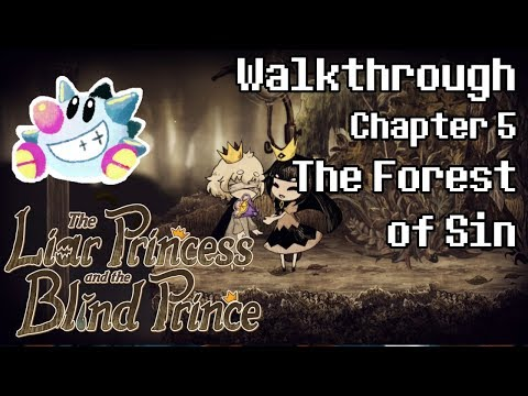 The Liar Princess & The Blind Prince Walkthrough | The Forest of Sin | All Petals & Flowers