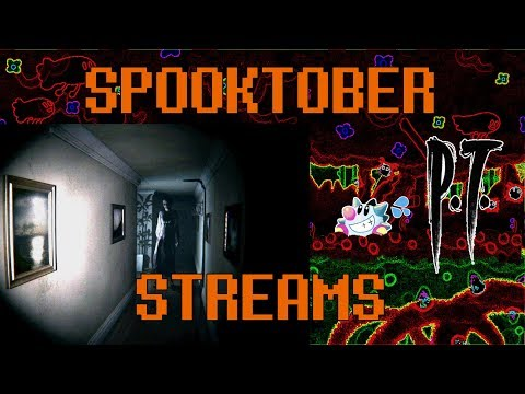 Let's Play PT Demo, The Looking Glass | Spooktober Stream